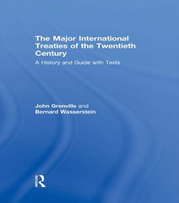 (ebook) The Major International Treaties of the Twentieth Century