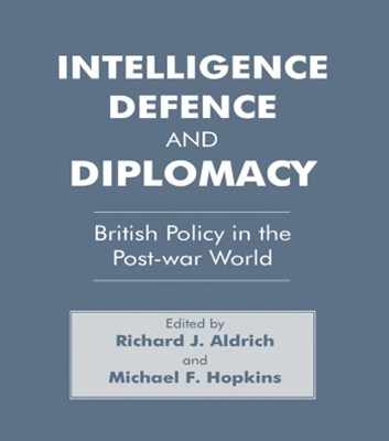 Intelligence, Defence and Diplomacy
