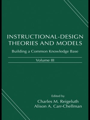 (ebook) Instructional-Design Theories and Models, Volume III
