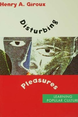Disturbing Pleasures