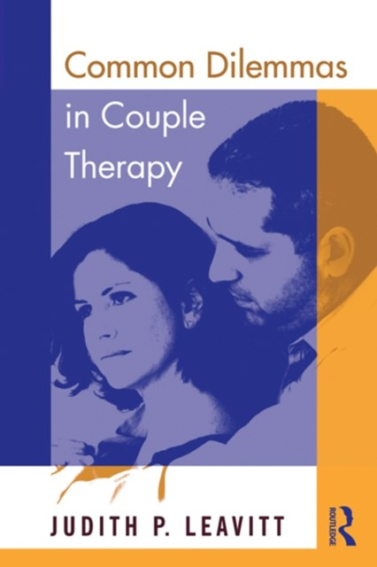 Common Dilemmas in Couple Therapy