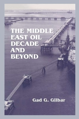 Middle East Oil Decade and Beyond