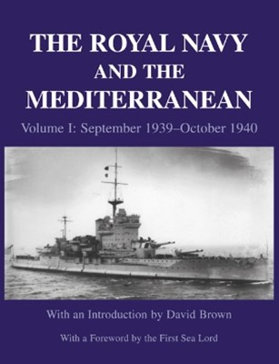 The Royal Navy and the Mediterranean