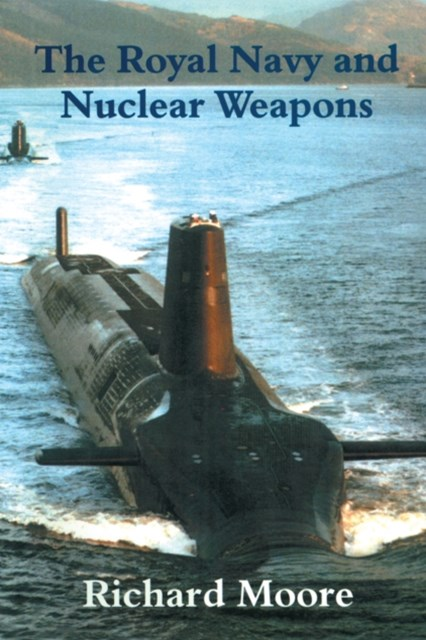 (ebook) Royal Navy and Nuclear Weapons