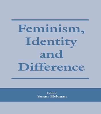 (ebook) Feminism, Identity and Difference