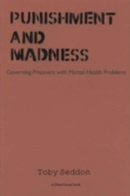 Punishment and Madness