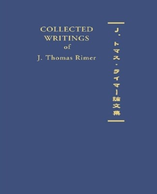Collected Writings of J. Thomas Rimer