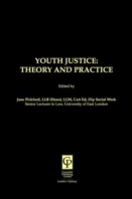 Youth Justice: Theory & Practice