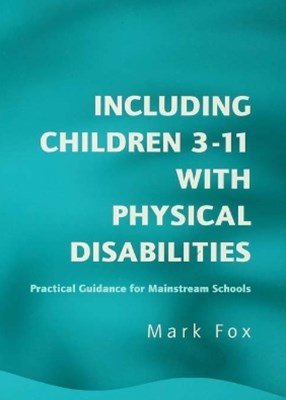 Including Children 3-11 With Physical Disabilities