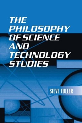 (ebook) The Philosophy of Science and Technology Studies