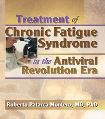 Treatment of Chronic Fatigue Syndrome in the Antiviral Revolution Era
