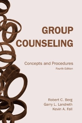 Group Counseling: Concepts and Procedures Fourth Edition