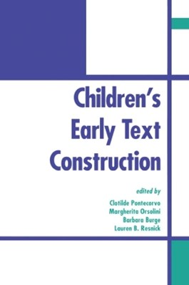 Children's Early Text Construction
