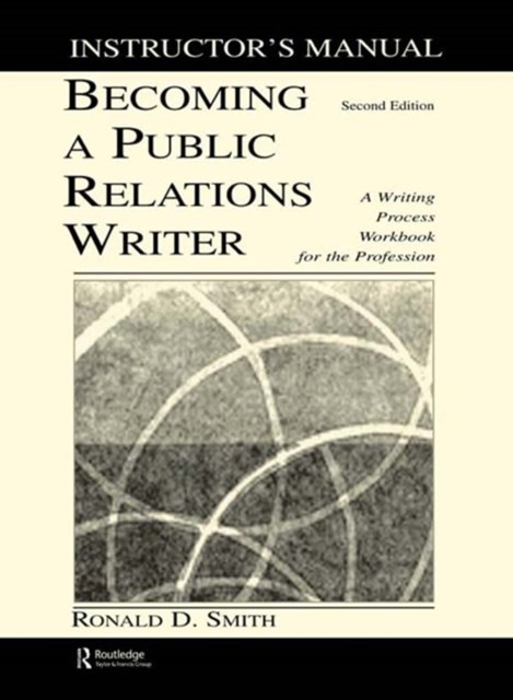 Becoming a Public Relations Writer Instructor's Manual