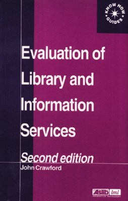 Evaluation of Library and Information Services