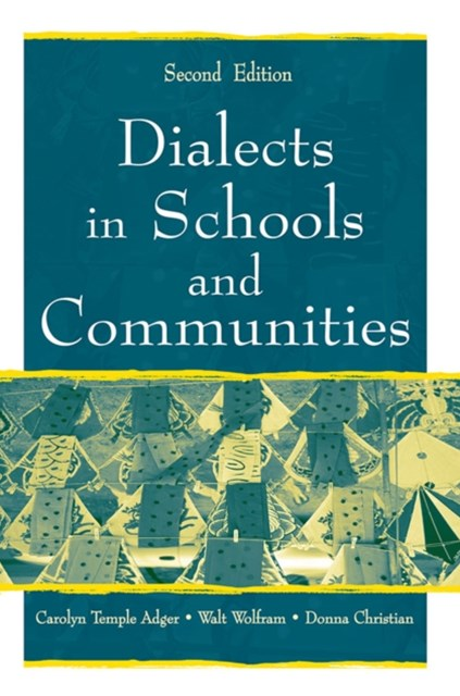 Dialects in Schools and Communities