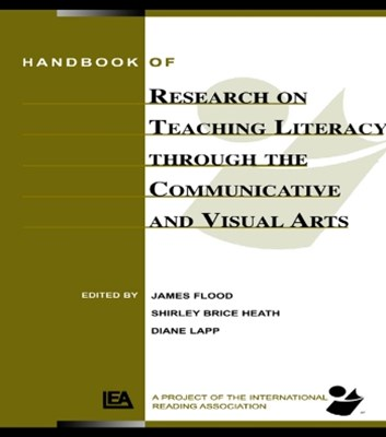 (ebook) Handbook of Research on Teaching Literacy Through the Communicative and Visual Arts