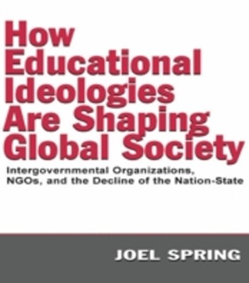 How Educational Ideologies Are Shaping Global Society