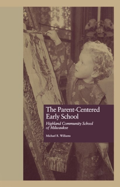 Parent-Centered Early School