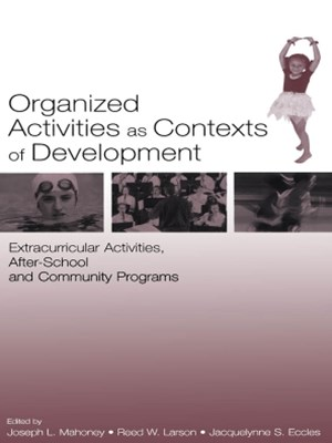 Organized Activities As Contexts of Development