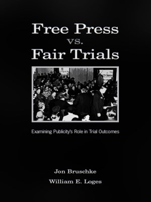 Free Press Vs. Fair Trials