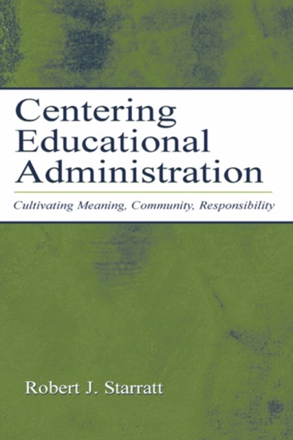 (ebook) Centering Educational Administration