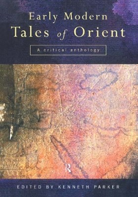 Early Modern Tales of Orient