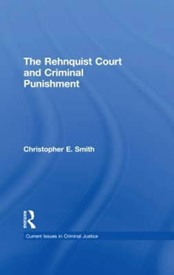 (ebook) The Rehnquist Court and Criminal Punishment