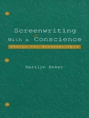 (ebook) Screenwriting With a Conscience