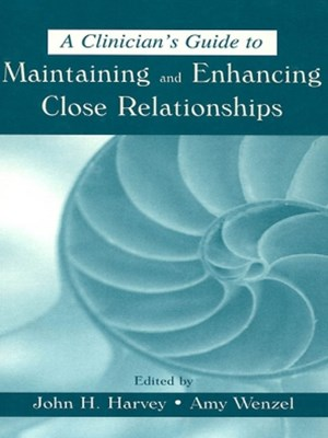 (ebook) A Clinician's Guide to Maintaining and Enhancing Close Relationships