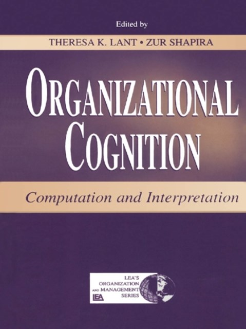 Organizational Cognition