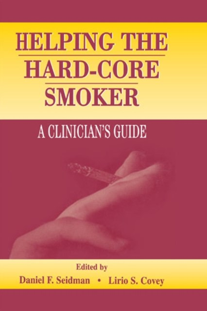 Helping the Hard-core Smoker