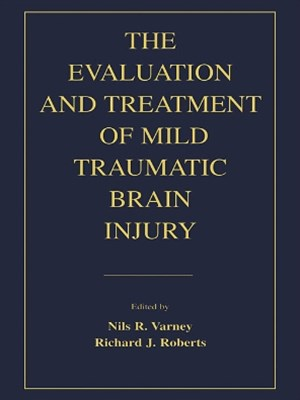 (ebook) The Evaluation and Treatment of Mild Traumatic Brain Injury