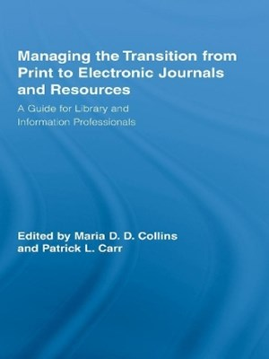 (ebook) Managing the Transition from Print to Electronic Journals and Resources