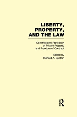 Constitutional Protection of Private Property and Freedom of Contract