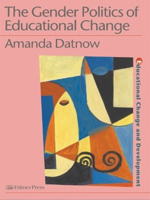 (ebook) The Gender Politics Of Educational Change
