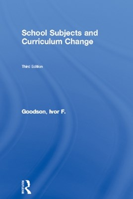 School Subjects and Curriculum Change