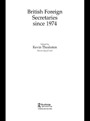 (ebook) British Foreign Secretaries Since 1974