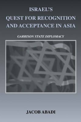 Israel's Quest for Recognition and Acceptance in Asia