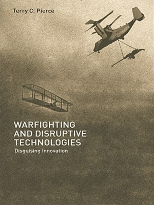 Warfighting and Disruptive Technologies
