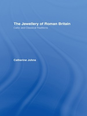 The Jewellery Of Roman Britain