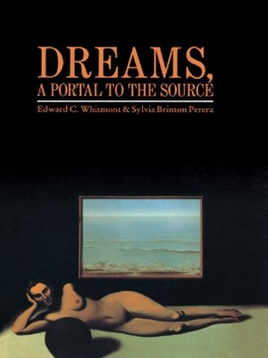 Dreams, A Portal to the Source