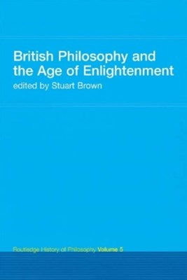 British Philosophy and the Age of Enlightenment