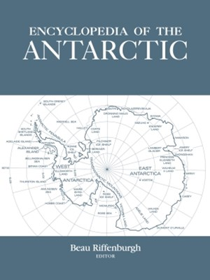 Encyclopedia of the Antarctic