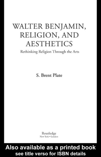 (ebook) Walter Benjamin, Religion and Aesthetics