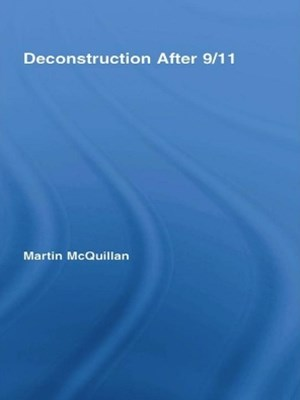 Deconstruction After 9/11