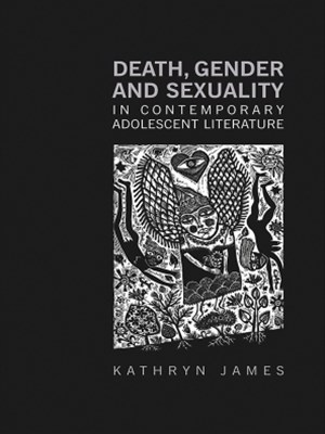 Death, Gender and Sexuality in Contemporary Adolescent Literature