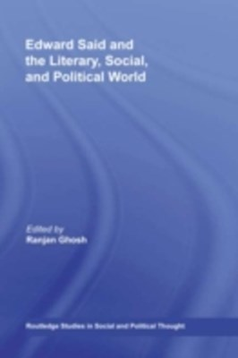 (ebook) Edward Said and the Literary, Social, and Political World