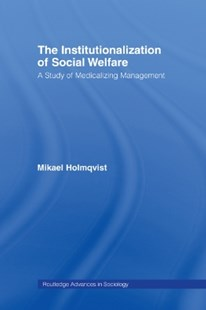 (ebook) Institutionalization of Social Welfare - Business & Finance Management & Leadership