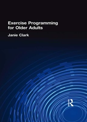 Exercise Programming for Older Adults